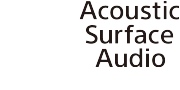 Technologie Acoustic Surface Audio